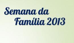 semana_da_familia2013
